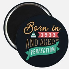 1933 Aged to Perfection Magnets