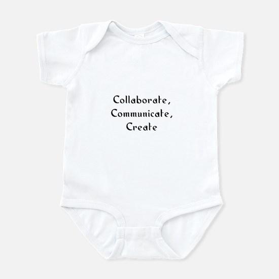 Collaborate, Communicate, Cre Infant Bodysuit