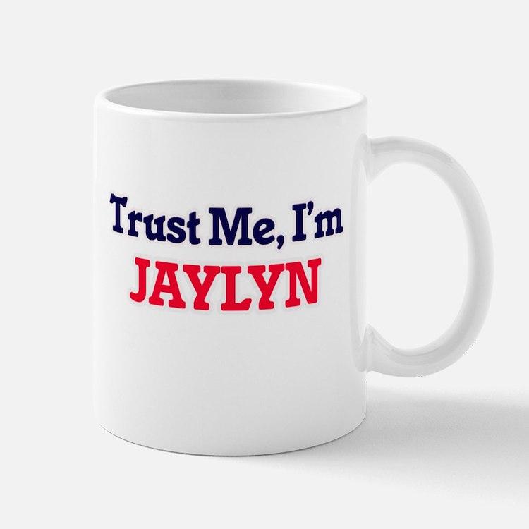 Trust Me, I'm Jaylyn Mugs