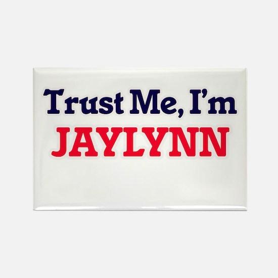Trust Me, I'm Jaylynn Magnets