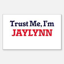 Trust Me, I'm Jaylynn Decal