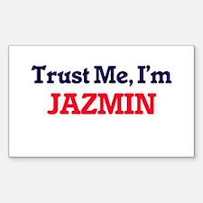Trust Me, I'm Jazmin Decal