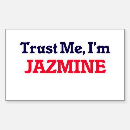 Trust Me, I'm Jazmine Decal