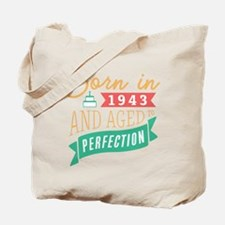 1943 Aged to Perfection Tote Bag