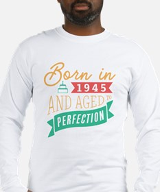 1945 Aged to Perfection Long Sleeve T-Shirt