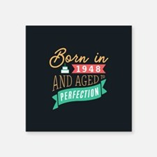 1948 Aged to Perfection Sticker