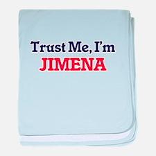 Trust Me, I'm Jimena baby blanket