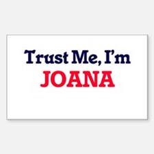Trust Me, I'm Joana Decal