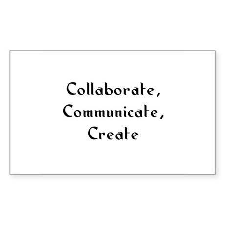 Collaborate, Communicate, Cre Sticker (Rectangular