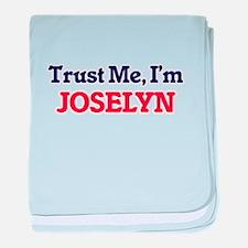 Trust Me, I'm Joselyn baby blanket