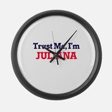 Trust Me, I'm Juliana Large Wall Clock