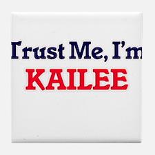 Trust Me, I'm Kailee Tile Coaster