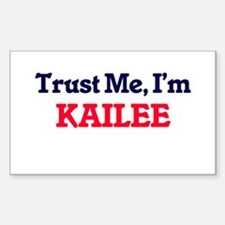 Trust Me, I'm Kailee Decal