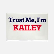 Trust Me, I'm Kailey Magnets