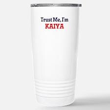 Trust Me, I'm Kaiya Stainless Steel Travel Mug