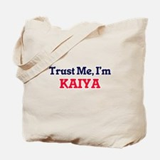 Trust Me, I'm Kaiya Tote Bag
