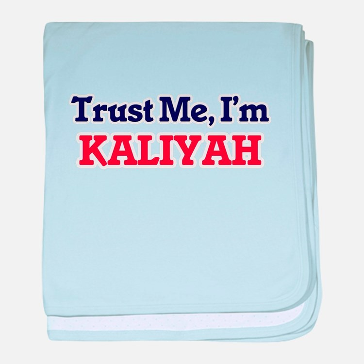 Trust Me, I'm Kaliyah baby blanket