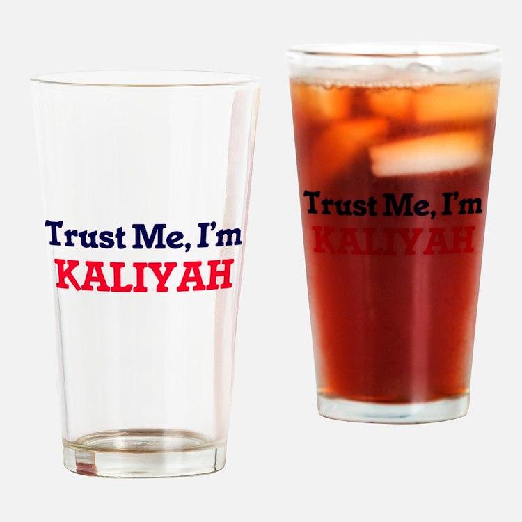 Trust Me, I'm Kaliyah Drinking Glass