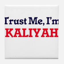 Trust Me, I'm Kaliyah Tile Coaster