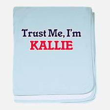 Trust Me, I'm Kallie baby blanket