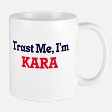 Trust Me, I'm Kara Mugs