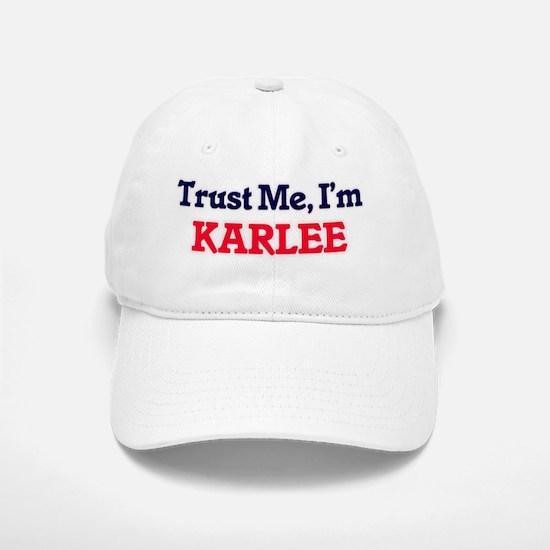 Trust Me, I'm Karlee Cap