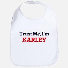 Trust Me, I'm Karley Bib