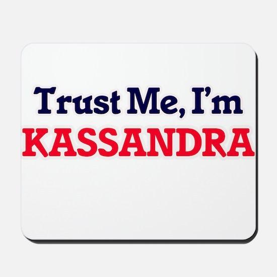 Trust Me, I'm Kassandra Mousepad