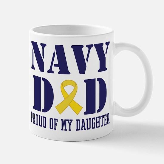 Navy Dad Proud Of Daughter Mugs