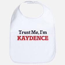 Trust Me, I'm Kaydence Bib
