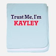 Trust Me, I'm Kayley baby blanket