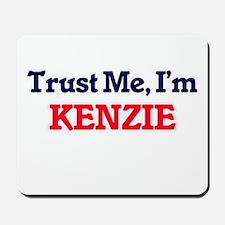 Trust Me, I'm Kenzie Mousepad