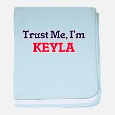 Trust Me, I'm Keyla baby blanket