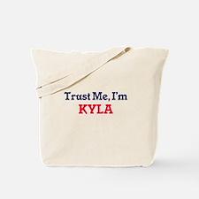 Trust Me, I'm Kyla Tote Bag