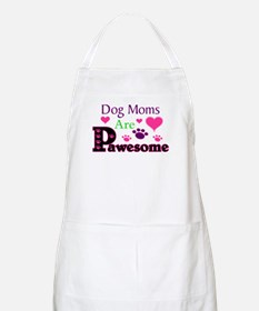 Dog Moms Are Pawesome Apron