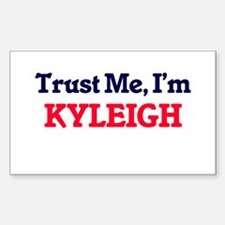 Trust Me, I'm Kyleigh Decal