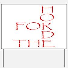 Horde Pride Yard Sign