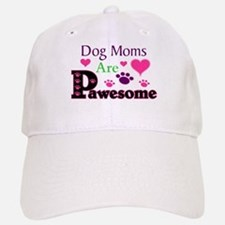 Dog Moms Are Pawesome Baseball Baseball Baseball Cap