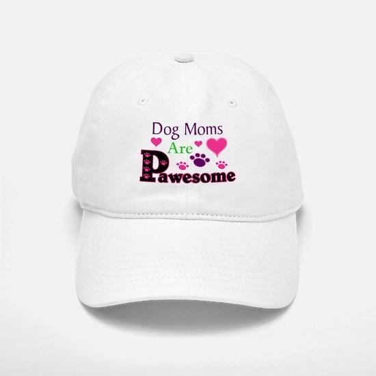 Dog Moms Are Pawesome Baseball Baseball Baseball Cap
