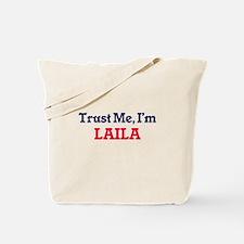 Trust Me, I'm Laila Tote Bag
