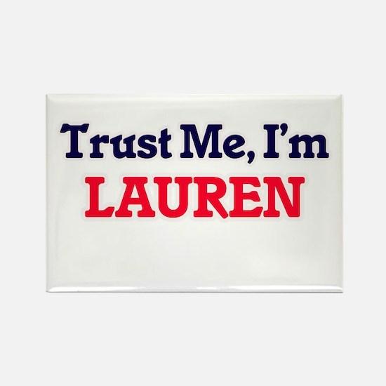 Trust Me, I'm Lauren Magnets