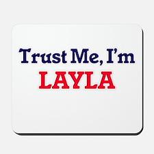 Trust Me, I'm Layla Mousepad