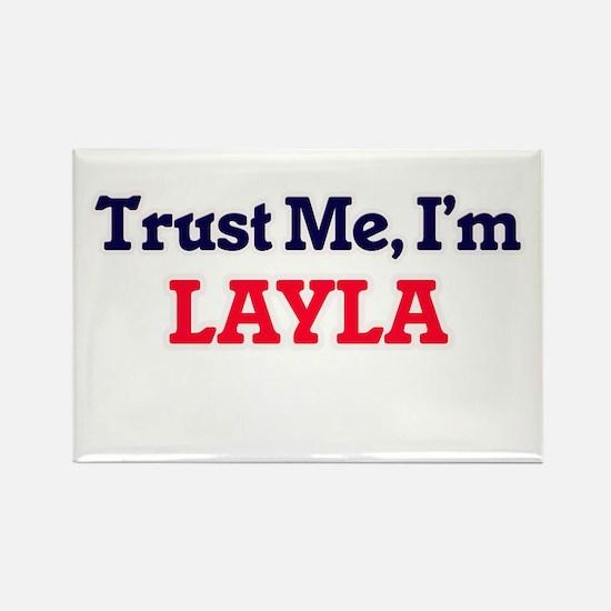 Trust Me, I'm Layla Magnets