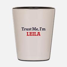 Trust Me, I'm Leila Shot Glass