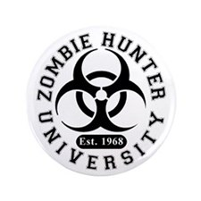 "A Zombie Hunter University 3.5"" Button (100 p"