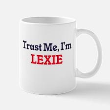 Trust Me, I'm Lexie Mugs