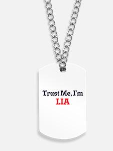 Trust Me, I'm Lia Dog Tags