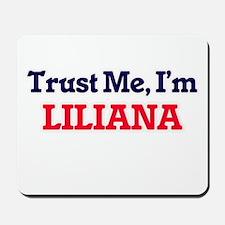 Trust Me, I'm Liliana Mousepad
