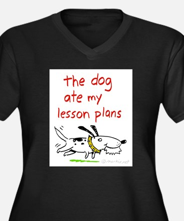 the dog ate my lesson plans! Plus Size T-Shirt