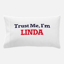 Trust Me, I'm Linda Pillow Case